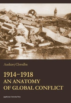 1914-1918. An Anatomy of Global Conflict