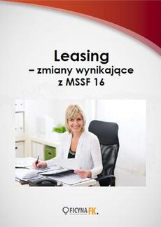 Leasing – zmiany wynikające z MSSF 16