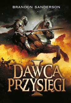 Dawca przysięgi. tom 1
