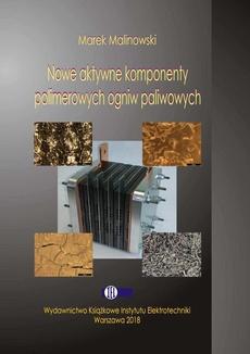 Nowe aktywne komponenty polimerowych ogniw paliwowych