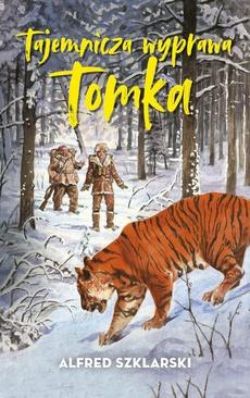 Tajemnicza wyprawa Tomka (t.5)