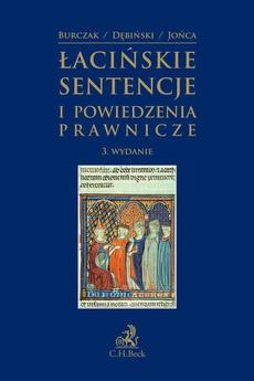 Łacińskie sentencje i powiedzenia prawnicze. Wydanie 3