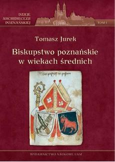 Biskupstwo poznańskie w wiekach średnich