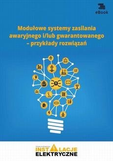 Modułowe systemy zasilania awaryjnego i/lub gwarantowanego – przykłady rozwiązań
