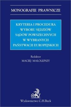 Kryteria i procedura wyboru sędziów sądów powszechnych w wybranych państwach europejskich