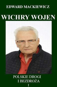 Wichry wojen. Polskie drogi i bezdroża I