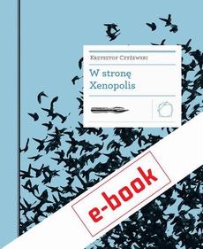 W stronę Xenopolis