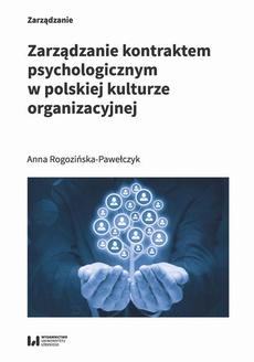 Zarządzanie kontraktem psychologicznym w polskiej kulturze organizacyjnej