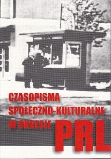 Czasopisma społeczno-kulturalne w okresie PRL