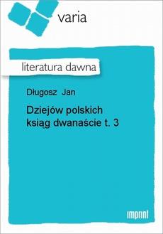 Dziejów polskich ksiąg dwanaście, t. 3