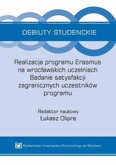 Realizacja programu Erasmus na wrocławskich uczelniach. Badanie satysfakcji zagranicznych uczestników programu