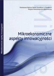 Mikroekonomiczne aspekty innowacyjności : obszar badawczy : rynek innowacji w Polsce