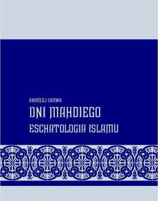 Dni Mahdiego Zaświaty w wierzeniach islamu