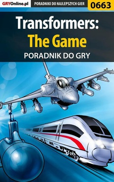 Transformers: The Game - poradnik do gry