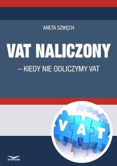 VAT naliczony - kiedy nie odliczamy VAT