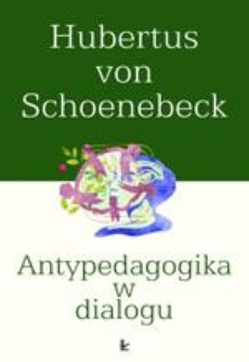 Antypedagogika w dialogu