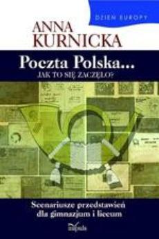 Dzień Europy. Poczta Polska... Jak to się zaczęło?