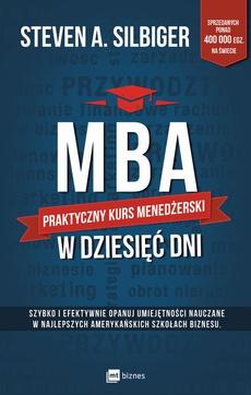MBA w dziesięć dni. Praktyczny kurs menedżerski