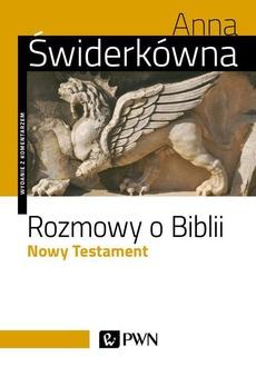 Rozmowy o Biblii. Nowy Testament