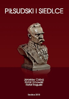 Piłsudski i Siedlce