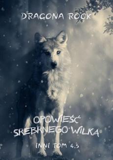 Opowieść Srebrnego Wilka