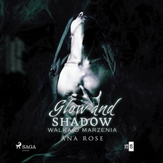 Glow and shadow