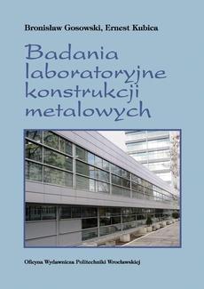 Badania laboratoryjne konstrukcji metalowych