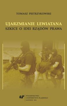Ujarzmianie Lewiatana - 06 Rozdział 6, Prawodawcy i sędziowie, Zasada państwa prawnego w polskiej praktyce konstytucyjnej