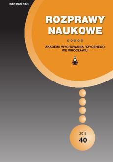 Rozprawy Naukowe Akademii Wychowania Fizycznego we Wrocławiu, 40