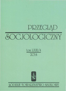Przegląd Socjologiczny t. 63 z. 4/2014