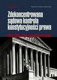 Zdekoncentrowana sądowa kontrola konstytucyjności prawa