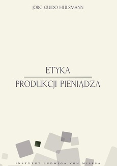 Etyka produkcji pieniądza
