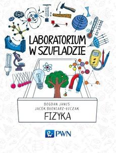 Laboratorium w szufladzie Fizyka