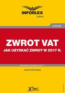 ZWROT VAT jak uzyskać zwrot w 2017 r.