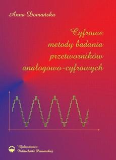 Cyfrowe metody badania przetworników analogowo-cyfrowych