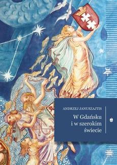 W Gdańsku i w szerokim świecie