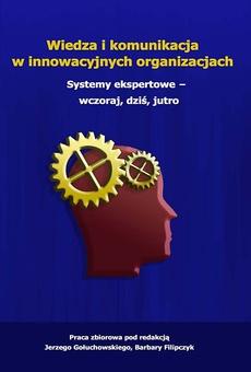 Wiedza i komunikacja w innowacyjnych organizacjach