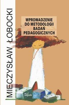 Wprowadzenie do metodologii badań pedagogicznych
