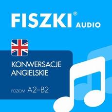 FISZKI audio – j. angielski – Konwersacje