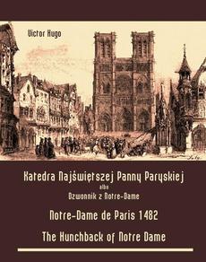 Katedra Najświętszej Panny Paryskiej. Dzwonnik z Notre-Dame