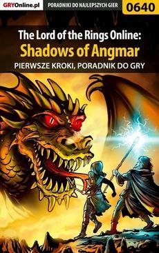 The Lord of the Rings Online: Shadows of Angmar - Pierwsze kroki - poradnik do gry