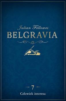 Belgravia Człowiek interesu - odcinek 7