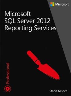 Microsoft SQL Server 2012 Reporting Services Tom 1 i 2