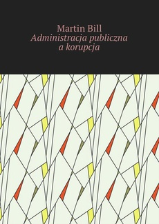 Administracja publiczna a korupcja