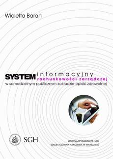 System informacyjny rachunkowości zarządczej w samodzielnym publicznym zakładzie opieki zdrowotnej