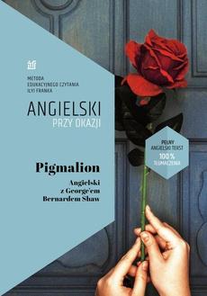 Pigmalion Angielski z Georgem Bernardem Shaw