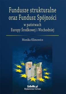 Fundusze strukturalne oraz Fundusz Spójności w państwach Europy Środkowej i Wschodniej