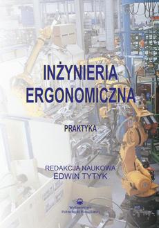 Inżynieria ergonomiczna. Praktyka
