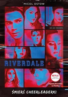Riverdale. Śmierć cheerleaderki