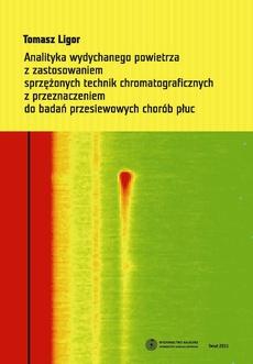 Analityka wydychanego powietrza z zastosowaniem sprzężonych technik chromatograficznych z przeznaczeniem do badań przesiewowych chorób płuc
